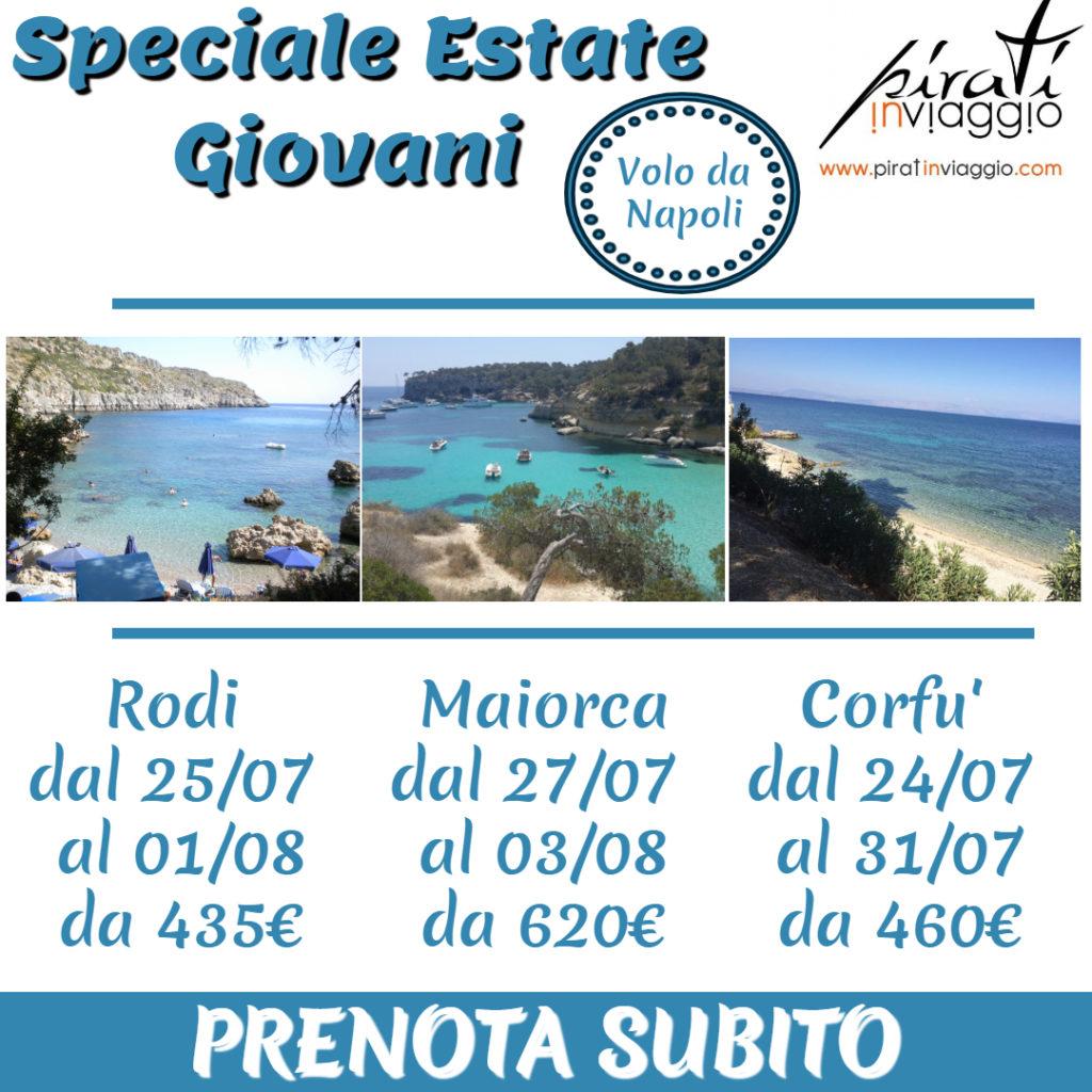Speciale estate giovani. Settimana a Rodi o Maiorca oCorfù da Napoli